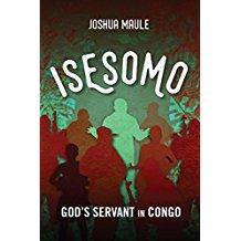 Isesomo God's Servant in Congo cover